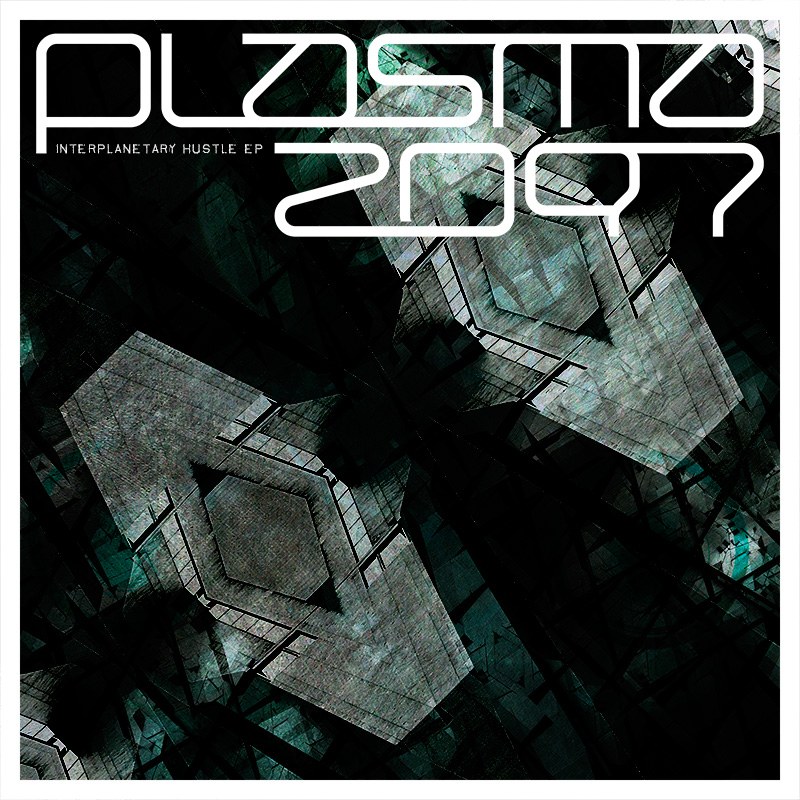 STBMREC002 PLASMA2097 - INTERPLANETARY HUSTLE - EP